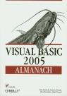 Visual Basic 2005 Almanach Patrick Tim, Roman Steven, Petrusha Ron, Lomax Paul
