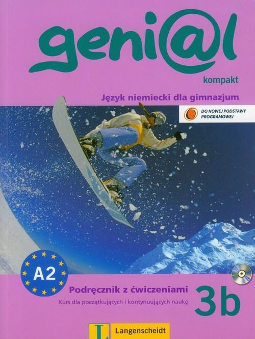 Genial 3B Kompakt podręcznik z ćwiczeniami z płytą CD dla początkujących i kontynuujących naukę Funk Hermann, Koenig Michael, Koithan Ute