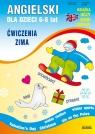 Angielski dla dzieci 6-8 lat Ćwiczenia Zima Piechocka-Empel Katarzyna