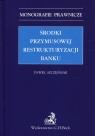 Środki przymusowej restrukturyzacji banku Szczęśniak Paweł