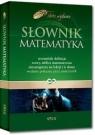 Słownik matematyka praca zbiorowa