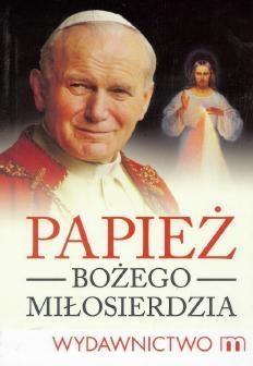 Papież Bożego Miłosierdzia Słabek Piotr