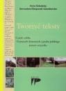 Tworzyć teksty I część cyklu O pracach domowych z języka polskiego prawie Kołodziej Anna, Niesporek-Samburska Bernadeta