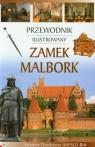 Zamek Malbork Przewodnik ilustrowany wersja polska