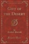 Gift of the Desert (Classic Reprint)