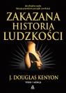 Zakazana historia ludzkości wyd.2021 Kenyon Douglas J.