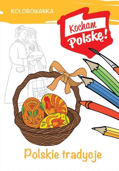 Kolorowanka Polskie tradycje Kiełbasiński Krzysztof
