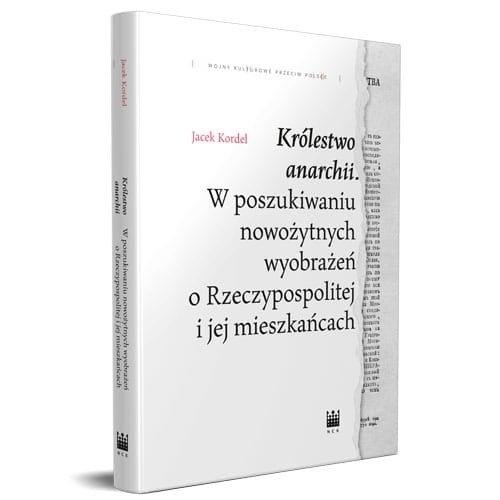 Królestwo anarchii Kordel Jacek