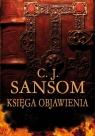 Księga objawienia Sansom C.J.
