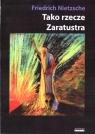 Tako rzecze Zaratustra F.W.Nietzsche