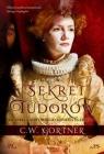 Sekret Tudorów Gortner C.W.