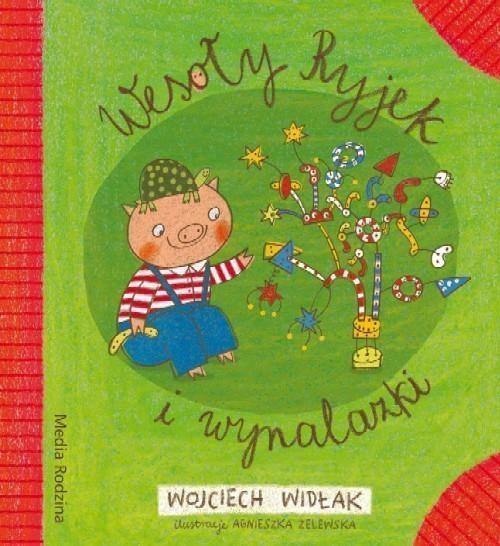 Wesoły Ryjek i wynalazki Widłak Wojciech