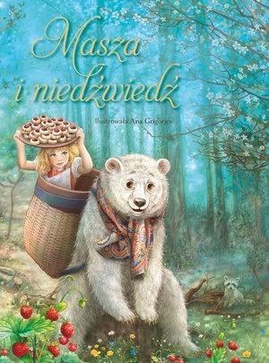 Masza i Niedźwiedź Ana Grigorjew (ilustr.)