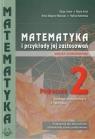 Matematyka i przykłady jej zastosowań. Podręcznik klasa 2. Zakres podstawowy. praca zbiorowa
