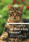 Jak dbać o koty i kocięta? Chcesz wiedzieć więcej?Wszystko, co musisz