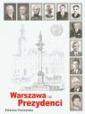 Warszawa i jej prezydenci