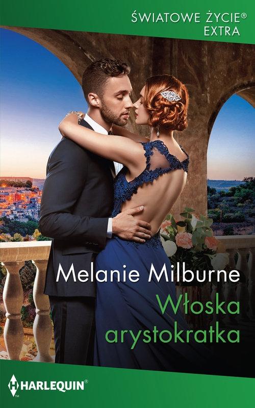 Włoska arystokratka Milburne Melanie