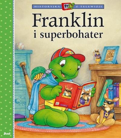 Franklin i superbohater Bourgeois Paulette