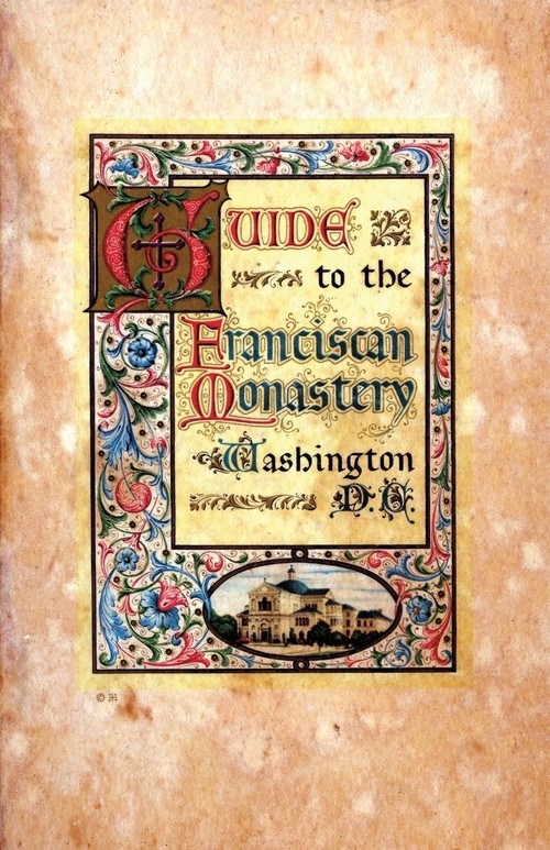 Guide to the Franciscan Monastery Washington, D.C. Anonymous