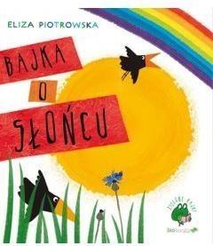 Bajka o słońcu Piotrowska Eliza