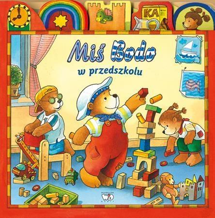 Miś Bodo w przedszkolu Niessen Susan