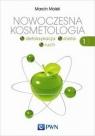 Nowoczesna kosmetologia Tom 1Detoksykacja, dieta, ruch Molski Marcin