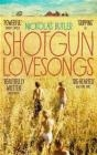 Shotgun Lovesongs Nickolas Butler