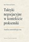 Taktyki negocjacyjne w kontekście proksemiki