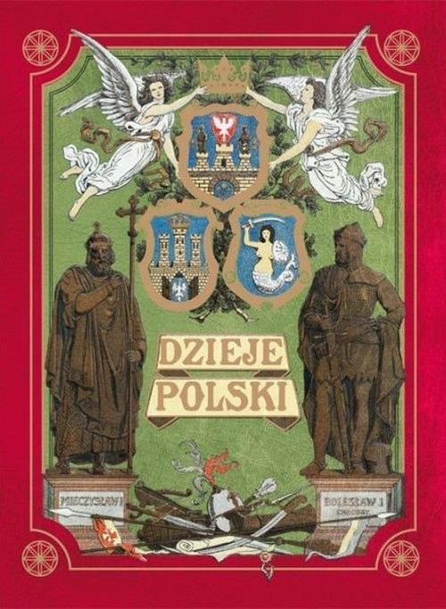 Dzieje Polski Ilustrowane Opracowanie zbiorowe