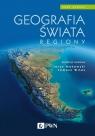 Geografia świata. Regiony Makowski Jerzy, Wites Tomasz