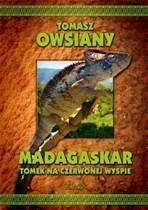 Madagaskar Tomek na Czerwonej Wyspie Owsiany Tomasz