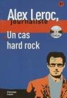 Un cas Hard Rock + CD B1