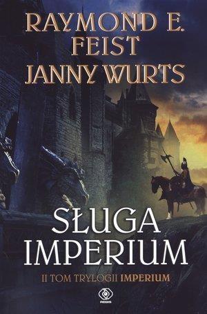 Sługa Imperium Tom 2 Feist Raymond E., Wurts Janny
