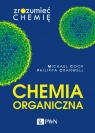 Chemia organiczna Zrozumieć chemię Cook Michael, Cranwell Philippa