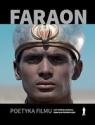 Faraon. Poetyka filmu Kuśmierczyk Seweryn