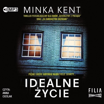 Idealne życie (Audiobook) Minka Kent
