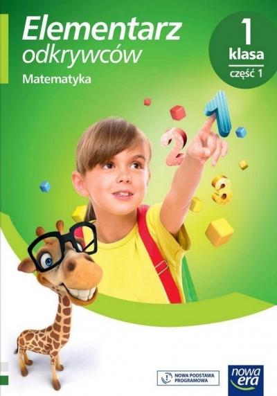 Elementarz odkrywców. Klasa 1, Edukacja matematyczna, część 1 Krystyna Bielenica, Maria Bura, Małgorzata Kwil,