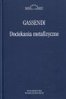 Dociekania metafizyczne Gassendi Pierre
