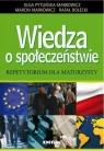 Wiedza o społeczeństwie Repetytorium dla maturzysty Pytlińska-Markowicz Olga, Markowicz Marcin, Dolecki Rafał