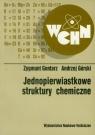 Jednopierwiastkowe struktury chemiczne Gontarz Zygmunt, Górski Andrzej