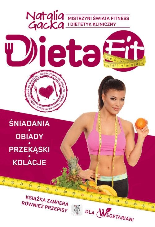 Dieta Fit (Uszkodzona okładka) Gacka Natalia