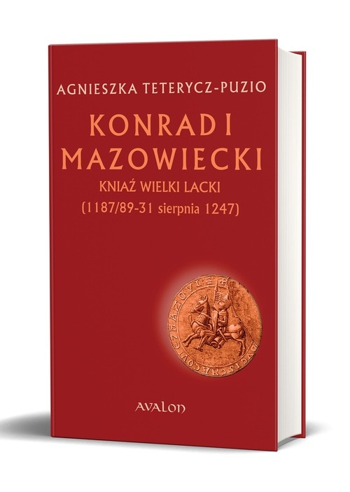 Konrad I Mazowiecki Teterycz-Puzio Agnieszka