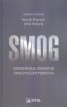 Smog Konsekwencje zdrowotne zanieczyszczeń powietrza