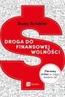 Droga do finansowej wolności Schäfer Bodo