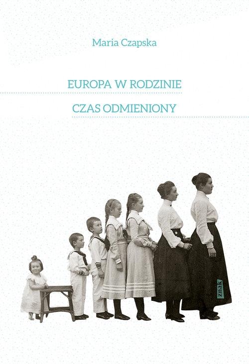 Europa w rodzinie Czapska Maria