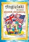 Angielski dla dzieciSłownik obrazkowy