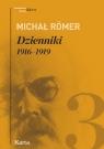 Dzienniki Tom 3 1916-1919 Römer Michał