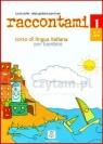 Raccontami 1 podręcznik+metodyczny+cd