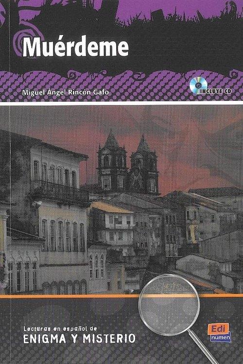 Muerdeme + CD Gafo Rincon,  Angel Miguel