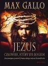 Jezus Człowiek który był Bogiem